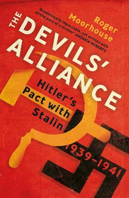 The Devils' Alliance: Hitler's Pact...