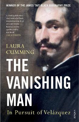 The Vanishing Man: In Pursuit of Velazquez