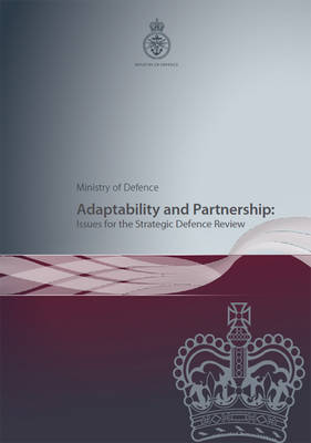 Adaptability and Partnership: Issues for the Strategic Defence Review