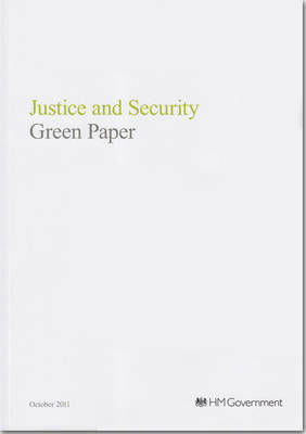 Justice and Security Green Paper