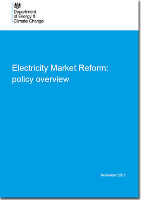 Electricity Market Reform: Policy Overview