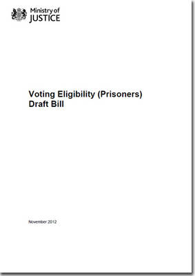 Voting Eligibility (prisoners) Draft Bill