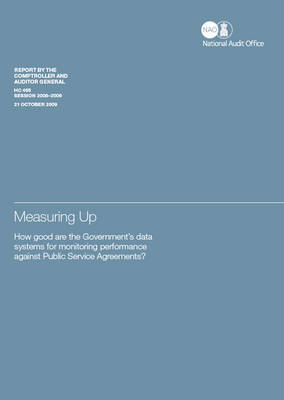 Measuring up: how good are the Government's data systems for monitoring performance against Public Service Agreements?, fifth validation compendium report, a review of the data systems underpinning 2008-11 Public Service Agreements