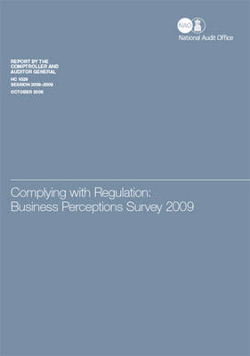 Complying with regulation: business perceptions survey 2009