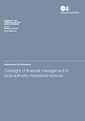 Oversight of Financial Management in Local Authority Maintained Schools: Department for Education