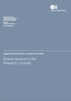 Shared services in the research councils: Department for Business, Innovation and Skills