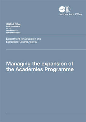 Managing the Expansion of the Academies Programme: Department for Education and Education Funding Agency