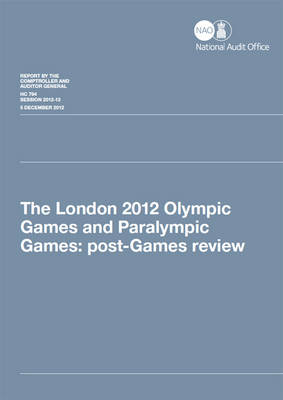 London 2012 Olympic and Paralympic Games: post-Games review