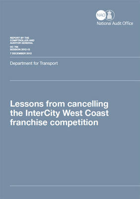 Lessons from Cancelling the InterCity West Coast Franchise Competition: Department for Transport