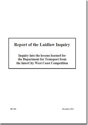 Report of the Laidlaw Inquiry: Inquiry into the Lessons Learned for the Department for Transport from the Intercity West Coast Competition