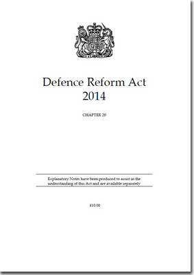 Defence Reform Act 2014: Chapter 20