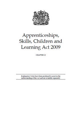Apprenticeships, Skills, Children and Learning Act 2009