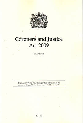 Coroners and Justice Act 2009: Chapter 25