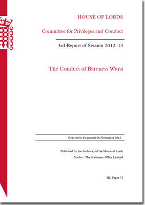 The Conduct of Baroness Warsi: House of Lords Paper 72 Session 2012-13