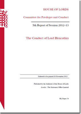 The Conduct of Lord Blencathra: House of Lords Paper 74 Session 2012-13