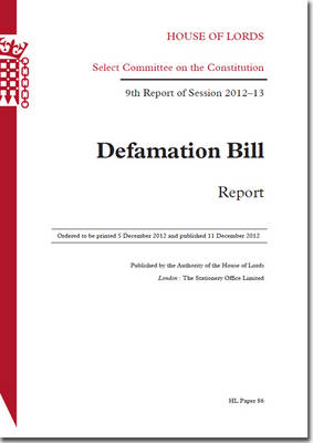 Defamation Bill: Report: House of Lords Paper 86 Session 2012-13