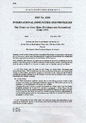 The Treaty on Open Skies (Privileges and Immunities) Order 1993: International Immunities and Privileges