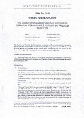 The London Docklands Development Corporation (Alteration of Boundaries) (Limehouse and Wapping) Order 1996: Urban Development