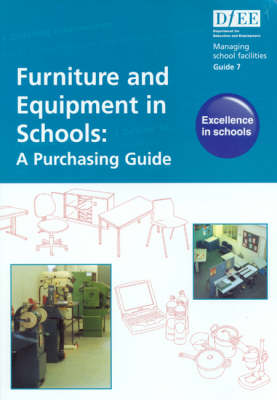Furniture and Equipment in Schools: A Purchasing Guide