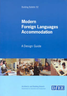 Modern Foreign Languages Accommodation: A Design Guide