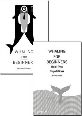 Whaling for beginners (pack): Book one & two: Breach & Reputations