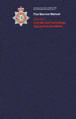Physics and Chemistry for Firefighters: v. 1: Fire Service Technology, Equipment and Media