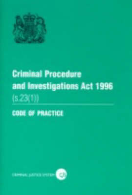 Criminal Procedure and Investigations Act 1996 (s. 23 (1)): Section 23 (1)