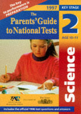 Parent's Guide: National Tests: Science