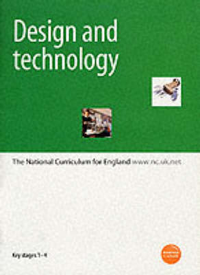Design and Technology: The National Curriculum for England: Key Stages 1-4