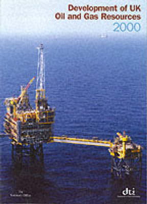 Development of UK Oil and Gas Resources: 2000
