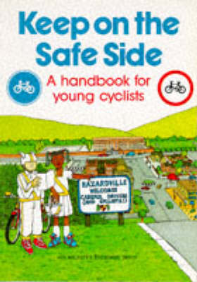 Keep on the Safe Side: Handbook for Young Cyclists