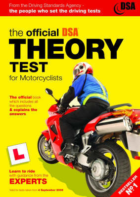 The Official Theory Test for Motorcyclists: 2006: Valid for Tests Taken from 4th September 2006