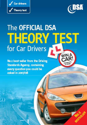 The Official DSA Theory Test for Car Drivers: Valid for Theory Tests Taken from 3rd September 2007
