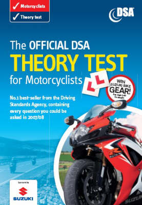 The Official DSA Theory Test for Motorcyclists: 2007: Valid for Tests Taken from 3 September 2007