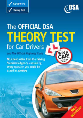 The Official DSA Theory Test for Car Drivers: and the Official Highway Code: 2008/09: Valid for Theory Tests Taken from 1 September 2008