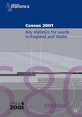 Census 2001: Key Statistics for Wards in England and Wales