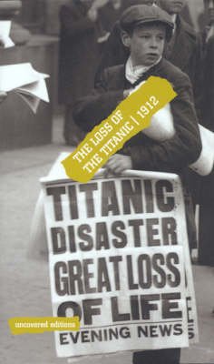 "The Loss of the ""Titanic"", 1912"
