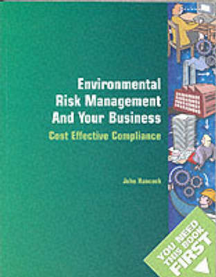 Environmental Risk Management and Your Business