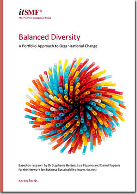 Balanced diversity: a portfolio approach to organizational change [PDF]