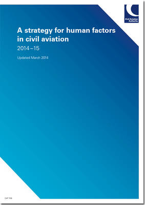 A Strategy for Human Factors in Civil Aviation: 2014-15