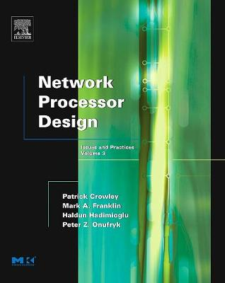 Network Processor Design: Issues and Practices: Volume 3