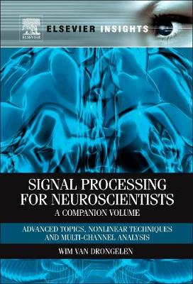 Signal Processing for Neuroscientists: a Companion Volume