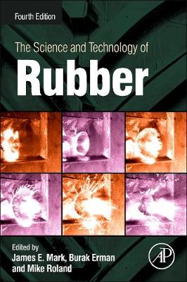 The Science and Technology of Rubber