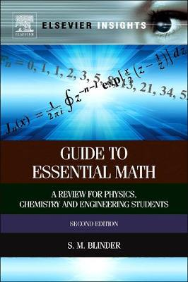 Guide to Essential Math: a Review for Physics, Chemistry and Engineering Students, 2e
