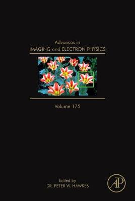 Advances in Imaging and Electron Physics: Volume 175