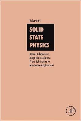 Recent Advances in Magnetic Insulators - From Spintronics to Microwave Applications: Volume 64