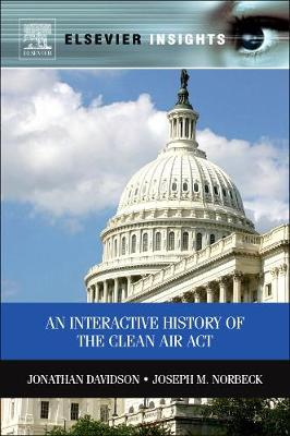 An Interactive History of the Clean Air Act : Scientific and Policy Perspectives