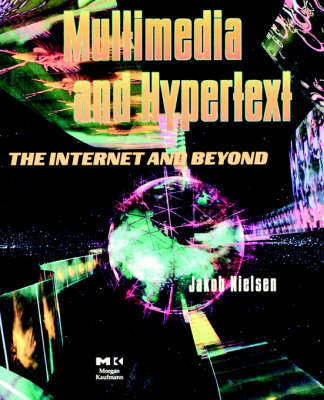 Multimedia and Hypertext: The Internet and Beyond