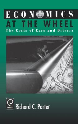 Economics at the Wheel: The Costs of Cars and Drivers