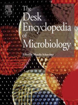 Desk Encyclopedia of Microbiology